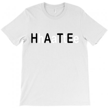 Hate T-shirt Designed By Megaagustina