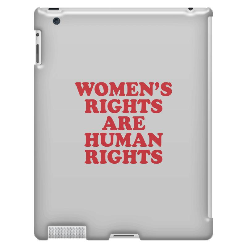 Custom Women s Rights Are Human Rights Ipad 3 And 4 Case By Bigdlab ... 53870f6203