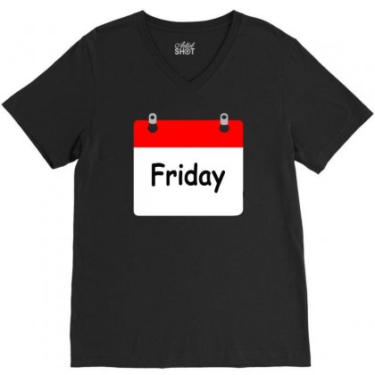 Title Of Day Of The Week Friday Day Of The Week V-neck Tee Designed By Aheupote