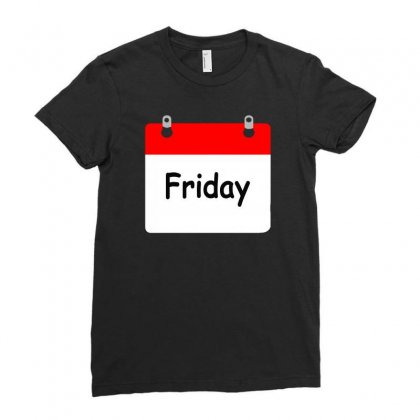 Title Of Day Of The Week Friday Day Of The Week Ladies Fitted T-shirt Designed By Aheupote