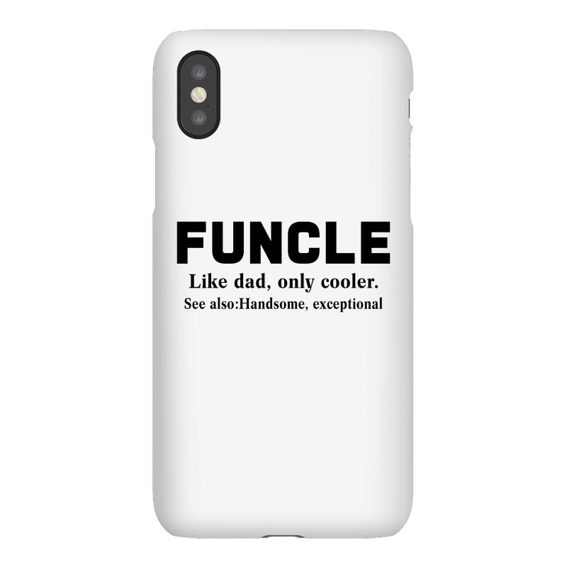 dea16f7a Custom Funcle Like Dad, Only Cooler Iphonex Case By Akin - Artistshot