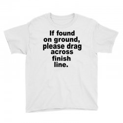 if found on ground please Youth Tee | Artistshot