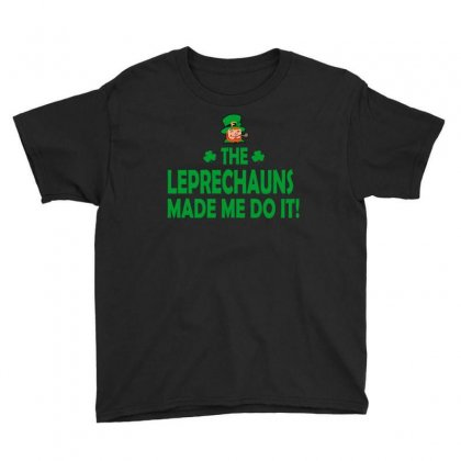 Leprechauns Made Me Do It Youth Tee Designed By Megaagustina