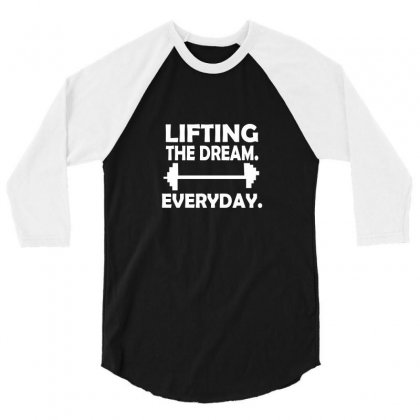 Lifting The Dream Everyday 3/4 Sleeve Shirt Designed By Megaagustina