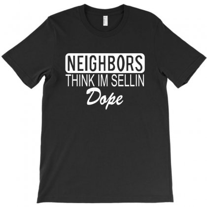 Neighbors T-shirt Designed By Megaagustina