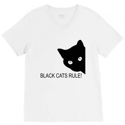 Black Cats Rule V-neck Tee Designed By Blackacturus