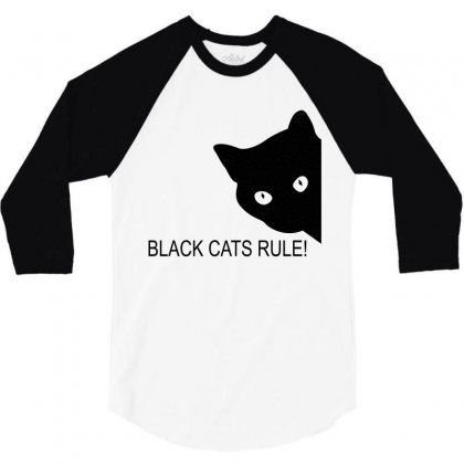 Black Cats Rule 3/4 Sleeve Shirt Designed By Blackacturus
