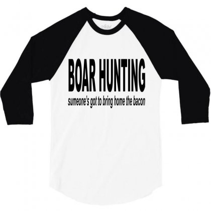 Boar Hunting Tex 3/4 Sleeve Shirt Designed By Blackacturus