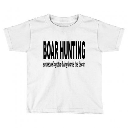 Boar Hunting Tex Toddler T-shirt Designed By Blackacturus
