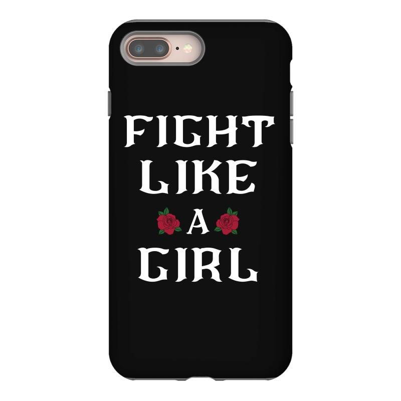 Custom Fight Like A Girl With Red Rose Iphone 8 Plus Case By Bigdlab