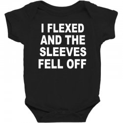 i flexed and the sleeves fell off Baby Bodysuit | Artistshot