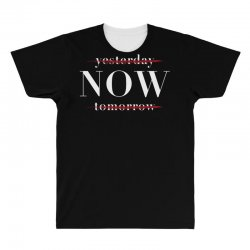 Yesterday Now Tomorrow All Over Men's T-shirt | Artistshot