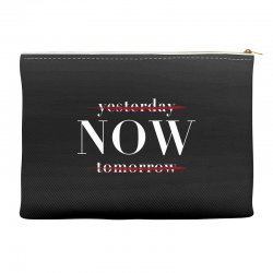 Yesterday Now Tomorrow Accessory Pouches | Artistshot