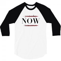 Yesterday Now Tomorrow 3/4 Sleeve Shirt | Artistshot