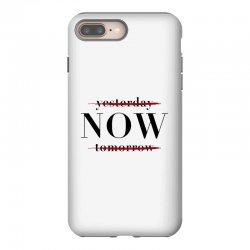 Yesterday Now Tomorrow iPhone 8 Plus Case | Artistshot