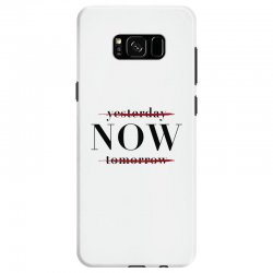 Yesterday Now Tomorrow Samsung Galaxy S8 Case | Artistshot