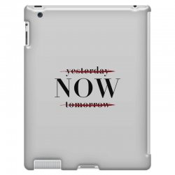 Yesterday Now Tomorrow iPad 3 and 4 Case | Artistshot