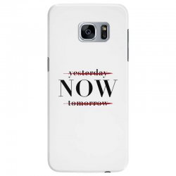 Yesterday Now Tomorrow Samsung Galaxy S7 Edge Case | Artistshot