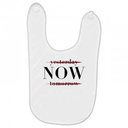 Yesterday Now Tomorrow Baby Bibs | Artistshot