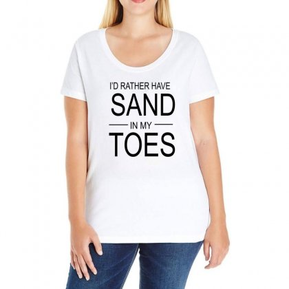 Id Rather Have Sand In My Toes Ladies Curvy T-shirt Designed By Blackacturus