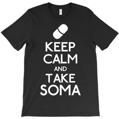 Keep Calm Soma T-shirt Designed By Karlangas