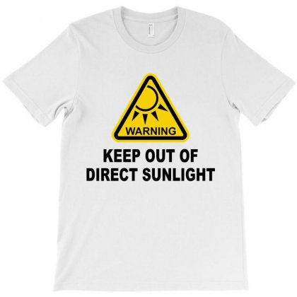 Keep Out Of Direct Sunlight T-shirt Designed By Blackacturus