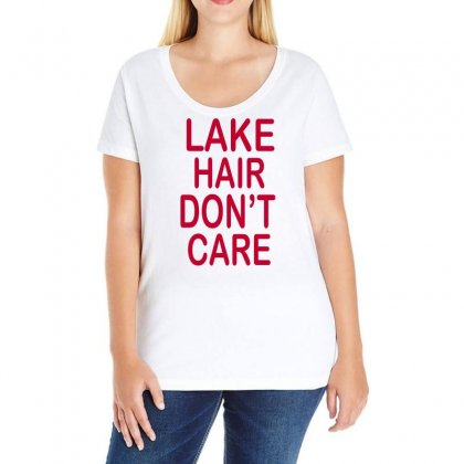 Lake Hair Don't Care Ladies Curvy T-shirt Designed By Blackacturus