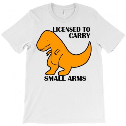 Licensed To Carry Small Arms T-shirt Designed By Blackacturus