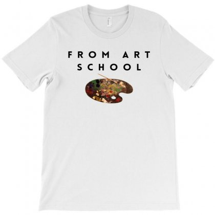 From Art School T-shirt Designed By Bigdlab