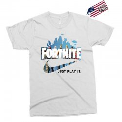 Just Play It Fortnite Exclusive T-shirt | Artistshot