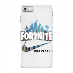 Just Play It Fortnite iPhone 7 Case | Artistshot