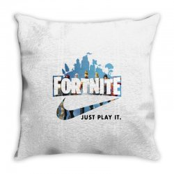 Just Play It Fortnite Throw Pillow | Artistshot