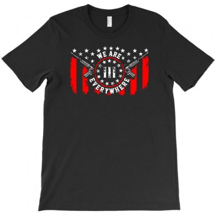 We Are Everywhere Rifles Flag T-shirt Designed By Satrio Art