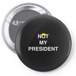 Not My President Pin-back button | Artistshot