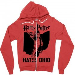 Harry Potter Hates Ohio Zipper Hoodie | Artistshot