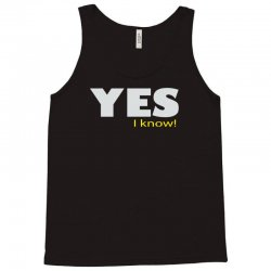 yes i know Tank Top | Artistshot