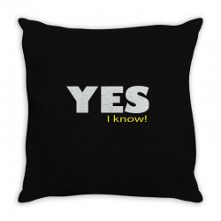 yes i know Throw Pillow | Artistshot