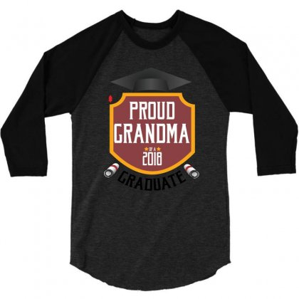 Proud Grandma Of A 2018 Graduate 3/4 Sleeve Shirt Designed By Wizarts
