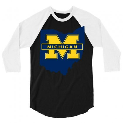Ohio For Michigan 3/4 Sleeve Shirt Designed By Yellow Star