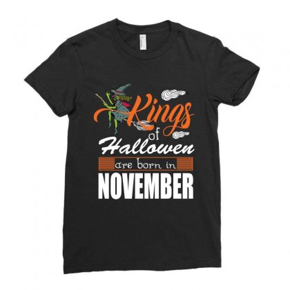 Halloween Kings Are Born In November Ladies Fitted T-shirt Designed By Rardesign