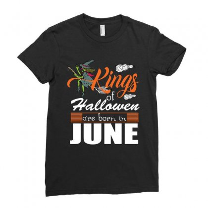 Halloween Kings Are Born In June Ladies Fitted T-shirt Designed By Rardesign