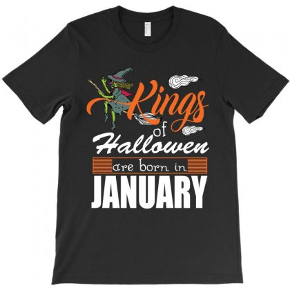 Halloween Kings Are Born In January T-shirt Designed By Rardesign
