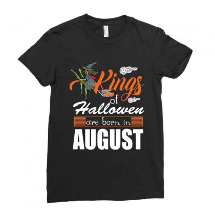 Halloween Kings Are Born In August Ladies Fitted T-shirt Designed By Rardesign