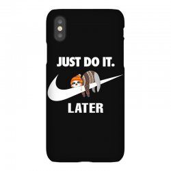 Just Do It Later Sloth iPhoneX | Artistshot