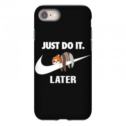 Just Do It Later Sloth iPhone 8 | Artistshot