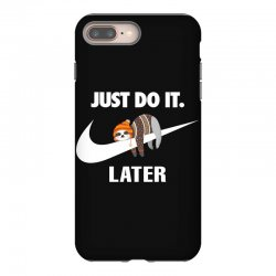 Just Do It Later Sloth iPhone 8 Plus | Artistshot