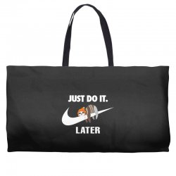 Just Do It Later Sloth Weekender Totes | Artistshot