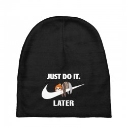 Just Do It Later Sloth Baby Beanies | Artistshot