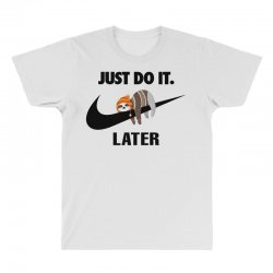 Just Do It Later Sloth All Over Men's T-shirt | Artistshot