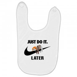 Just Do It Later Sloth Baby Bibs | Artistshot